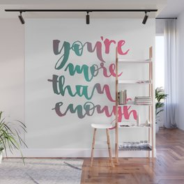 You are more than enough Calligraphy Wall Mural