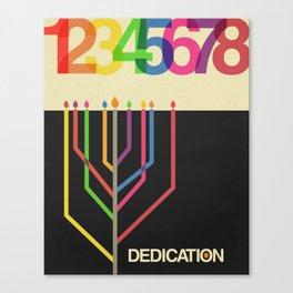 Dedication (8 Days) Canvas Print