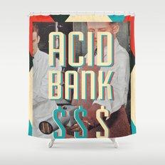 ACID BANK Shower Curtain