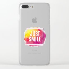 Just Smile motivation square watercolor stroke poster. Text lettering of an inspirational saying. Qu Clear iPhone Case