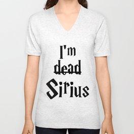 I'm dead Sirius I Unisex V-Neck