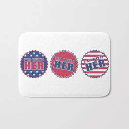 I'm With Her, Hillary Clinton 2016 Bath Mat
