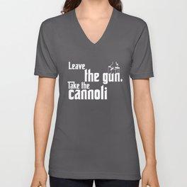 Leave The Gun Take The Cannoli Gun T-Shirts Unisex V-Neck