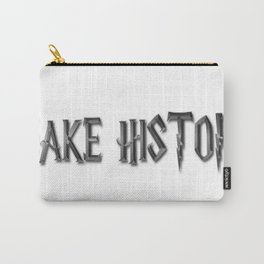 Make History Carry-All Pouch