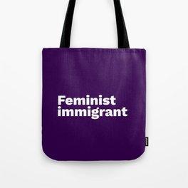Feminist Immigrant Tote Bag