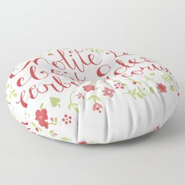 Don't Let the Bastards Grind You Down - Red Floral Floor Pillow