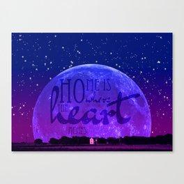 Home is where the heart aches Canvas Print