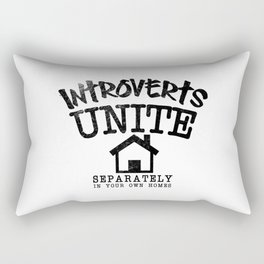 Introverts Unite! Rectangular Pillow