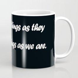 Anais Nin Coffee Mug