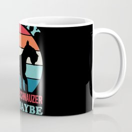 Miniature Schnauzer Funny Coffee Mug