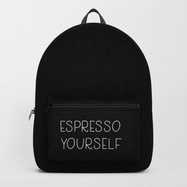 Espresso yourself Backpack