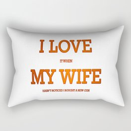 I love my wife and guns Rectangular Pillow