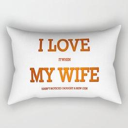 I love my wife and guns Rectangular Pillow