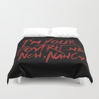 boyfriend Duvet Covers featuring I'm Your Boyfriend Now by Nick Casale - Horror, Sci Fi & More