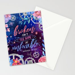 Broken isn't the same Stationery Cards