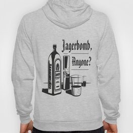 Jagerbomb, Anyone? Hoody