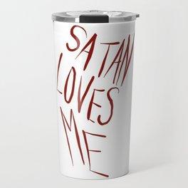 'Satan Loves Me' Travel Mug