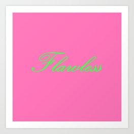 Flawless Pink & Green Art Print