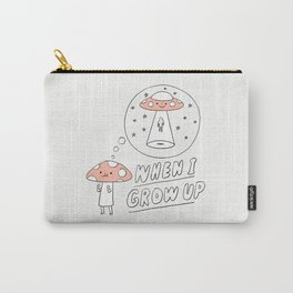 When I Grow Up (Little Mushroom) Carry-All Pouch