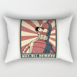 Kill all humans Rectangular Pillow