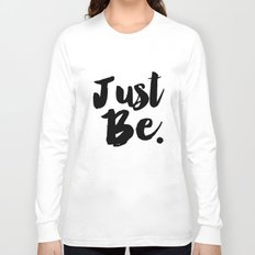 Just Be Faux Glitter Typography Long Sleeve T-shirt