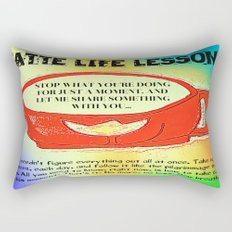 LATTE LIFE LESSONS ~ Follow each day like the pilgrimage that it is... Rectangular Pillow