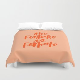 The Future is Female Pink and Orange Duvet Cover