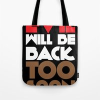 evil Tote Bags featuring Evil by neil parrish