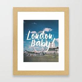 London Baby! Framed Art Print