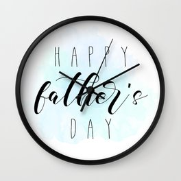 Happy Father's Day - Blue Paint Wall Clock