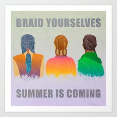 Braid yourselves Art Print