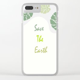 Save The Eart Clear iPhone Case