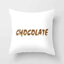 Hand Over The Chocolate And Nobody Gets Hurt Throw Pillow
