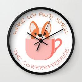 Wake Up and Smell the Corrrrffeeeee Wall Clock
