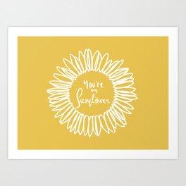 You're my Sunflower (Yellow/White) Art Print
