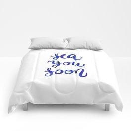 Sea You Soon! Comforters