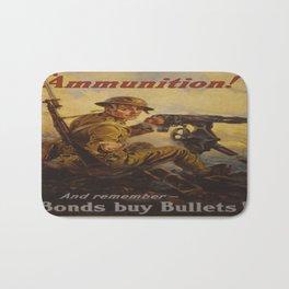 Vintage poster - Bonds Buy Bullets Bath Mat