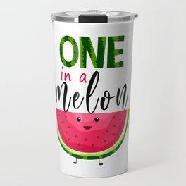 One in a Melon T-Shirt Travel Mug