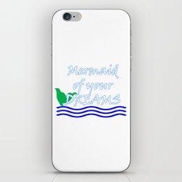 Mermaid Of Your Dreams (White) iPhone Skin
