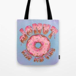 Donut Kill My Vibe Tote Bag