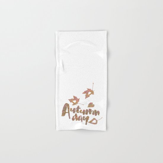 Autumn - Autumn day- glitter typography on white backround Hand & Bath Towel