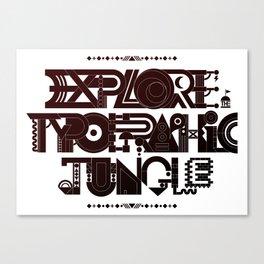 Explore The Typographic Jungle Canvas Print