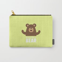Brave like a Bear T-Shirt for all Ages Drjli Carry-All Pouch