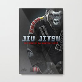 Jiu Jitsu is King Metal Print