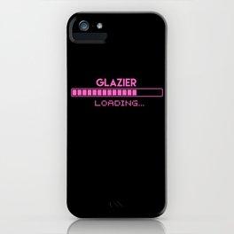 Glazier Loading iPhone Case