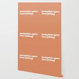 pumpkin spice everything Wallpaper