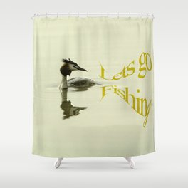 Lets go Fishing, grebe reflecting on water with text. Shower Curtain