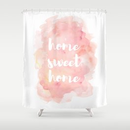 'Home Sweet Home' Typography Pinks Watercolour Shower Curtain