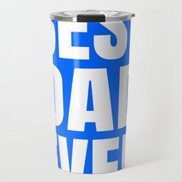 BEST DAD EVER (Blue) Travel Mug