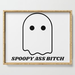 Spoopy Ass Bitch Serving Tray